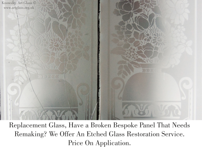 replacement and restored etched glass